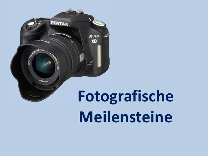 Fotografische Meilensteine<br />