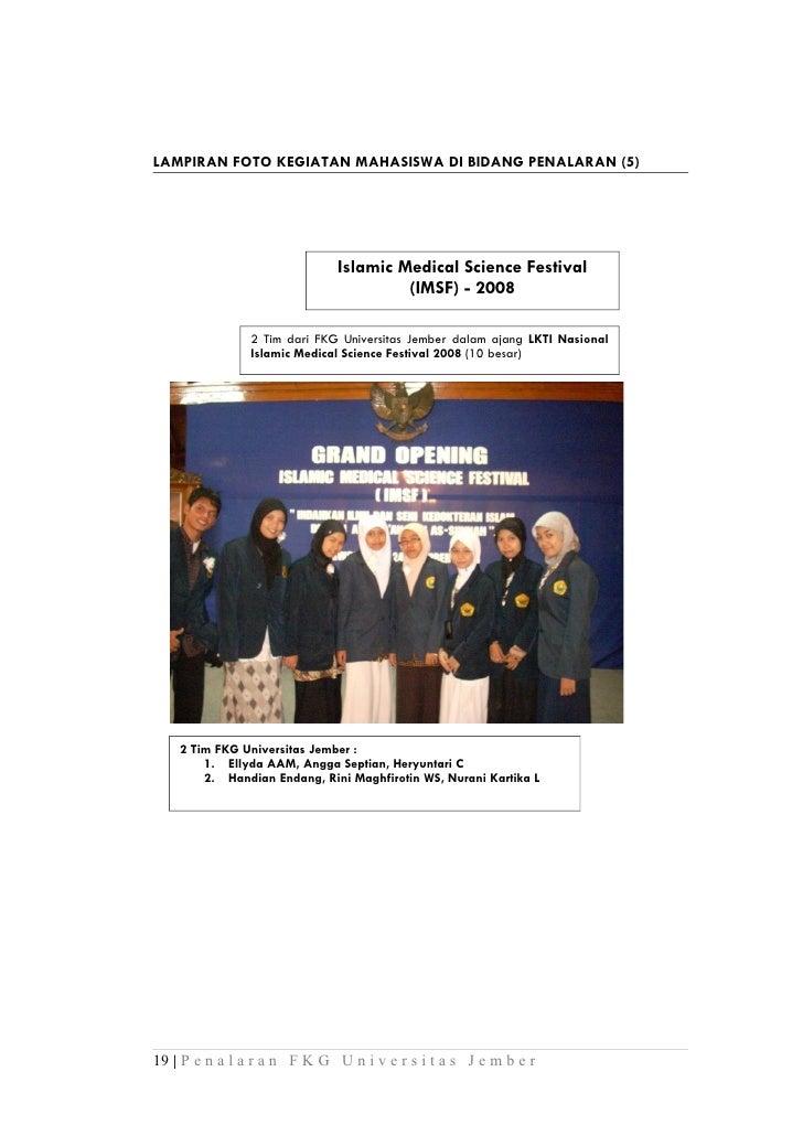 LAMPIRAN FOTO KEGIATAN MAHASISWA DI BIDANG PENALARAN (5)                              Islamic Medical Science Festival    ...