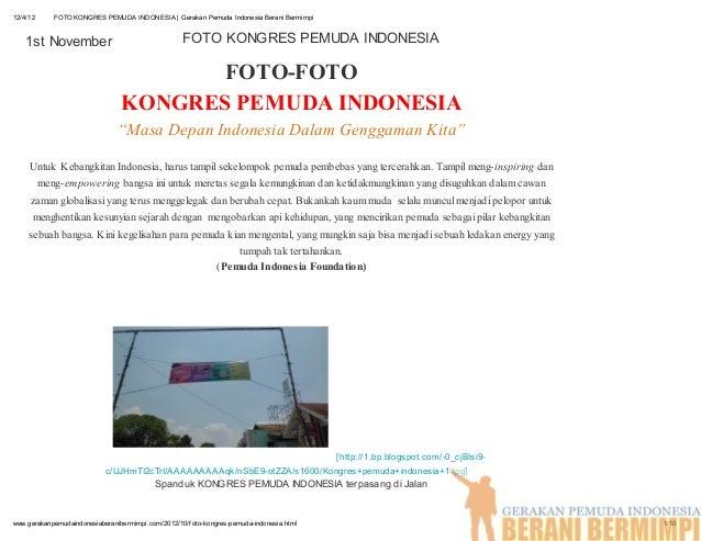 12/4/12     FOTO KONGRES PEMUDA INDONESIA | Gerakan Pemuda Indonesia Berani Bermimpi    1st November                      ...