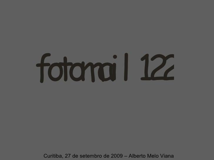 Curitiba, 27 de setembro de 2009 – Alberto Melo Viana