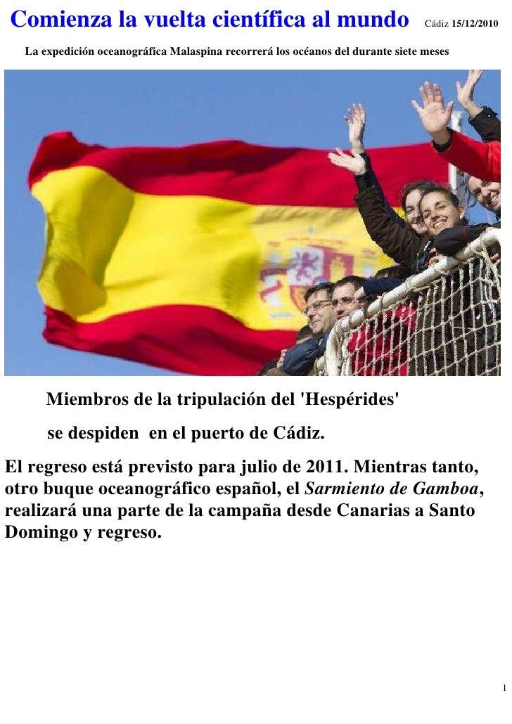 Comienza la vuelta científica al mundo                                          Cádiz 15/12/2010  La expedición oceanográf...