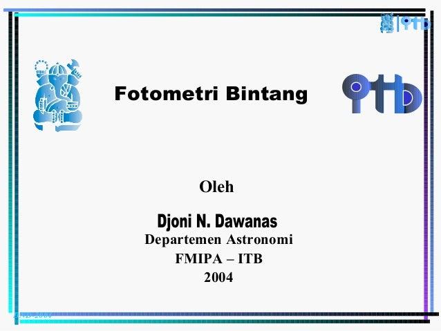 DND-2004 Fotometri Bintang Oleh Departemen Astronomi FMIPA – ITB 2004