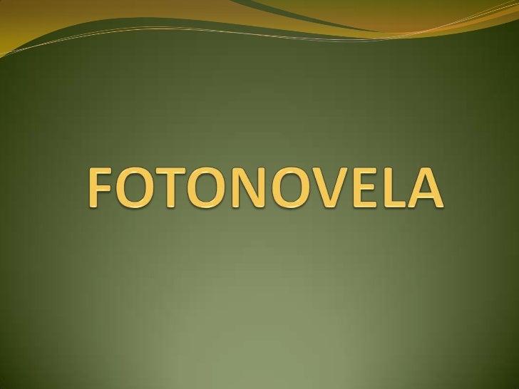 FOTONOVELA<br />