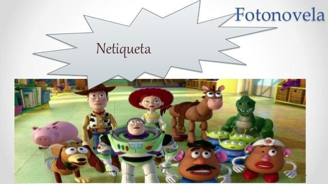 Fotonovela Netiqueta