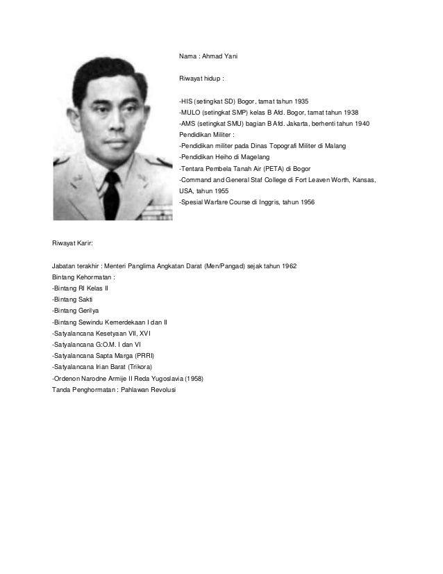Nama : Ahmad Yani                                         Riwayat hidup :                                         -HIS (se...