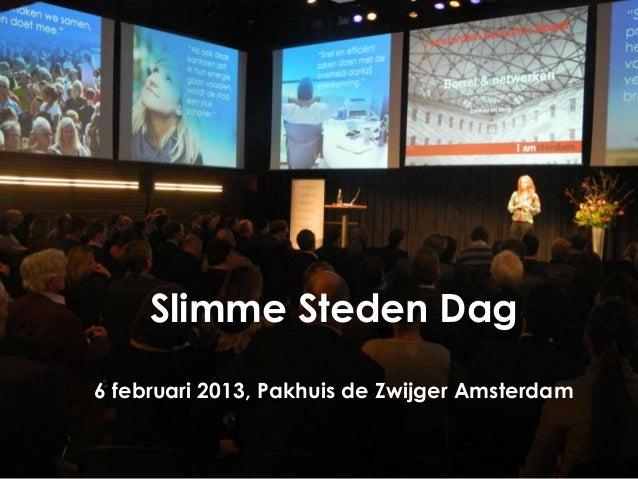 Slimme Steden Dag6 februari 2013, Pakhuis de Zwijger Amsterdam