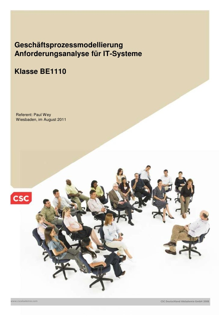 GeschäftsprozessmodellierungAnforderungsanalyse für IT-SystemeKlasse BE1110<br />