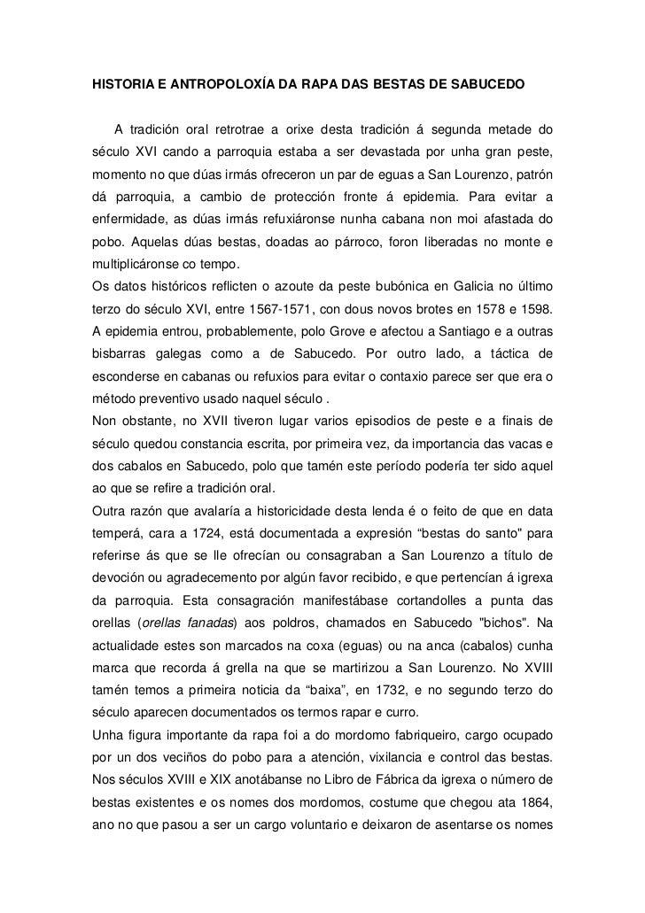 HISTORIA E ANTROPOLOXÍA DA RAPA DAS BESTAS DE SABUCEDO    A tradición oral retrotrae a orixe desta tradición á segunda met...