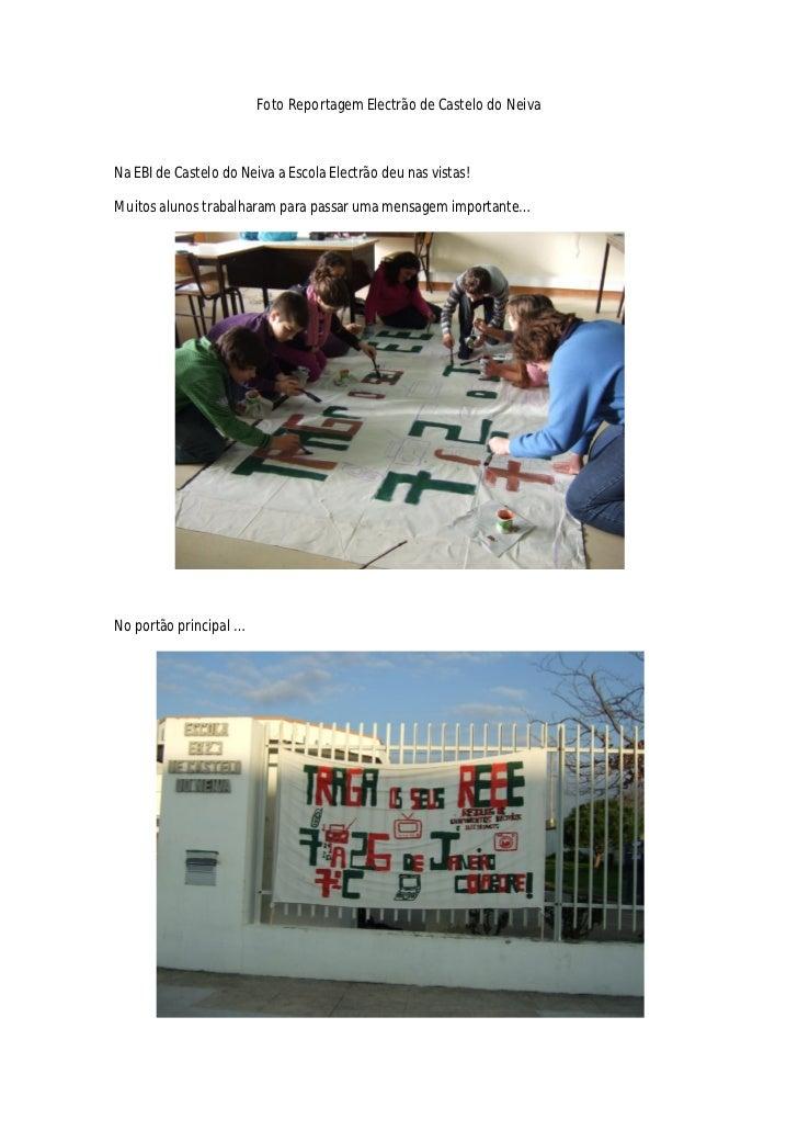 Foto Reportagem Electrão de Castelo do NeivaNa EBI de Castelo do Neiva a Escola Electrão deu nas vistas!Muitos alunos trab...