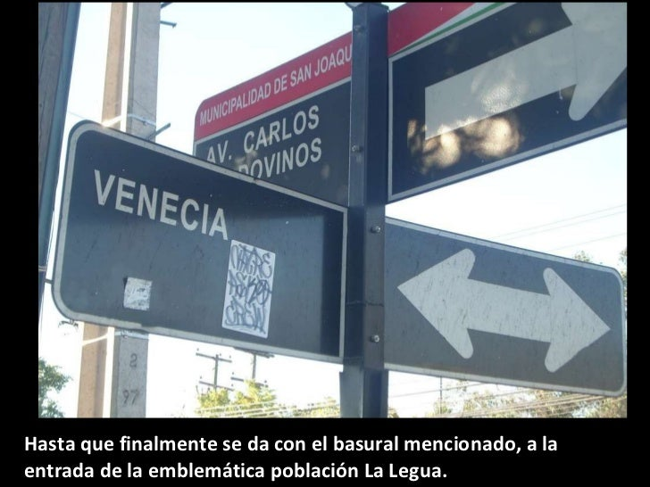 Hasta que finalmente se da con el basural mencionado, a la entrada de la emblemática población La Legua. .
