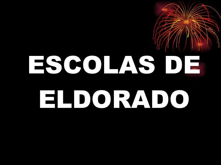 ESCOLAS DE ELDORADO