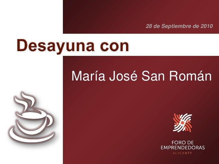 28 de Septiembre de 2010     María José San Román