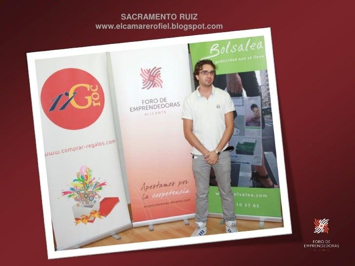 SACRAMENTO RUIZ www.elcamarerofiel.blogspot.com