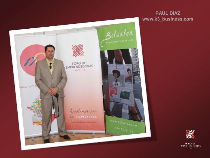 RAÚL DÍAZ www.k3_business.com