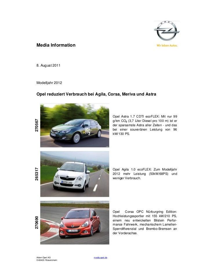Media Information  8. August 2011  Modelljahr 2012  Opel reduziert Verbrauch bei Agila, Corsa, Meriva und Astra           ...