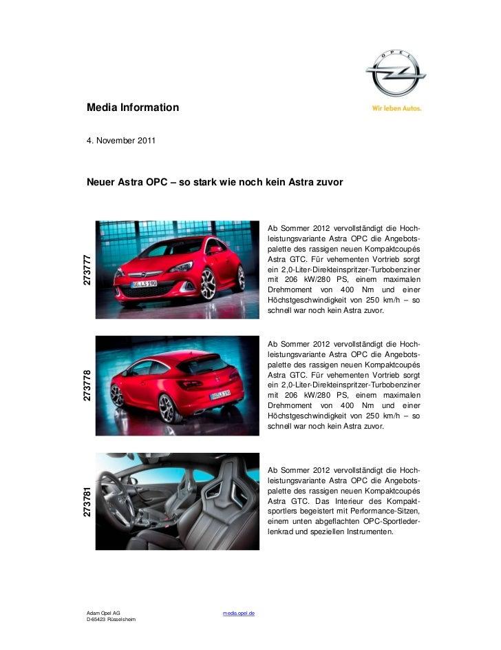 Media Information  4. November 2011  Neuer Astra OPC – so stark wie noch kein Astra zuvor                                 ...