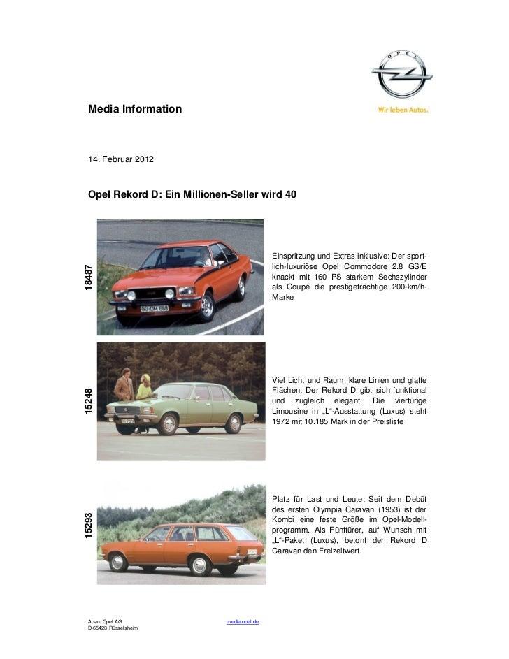 Media Information 14. Februar 2012 Opel Rekord D: Ein Millionen-Seller wird 40                                            ...
