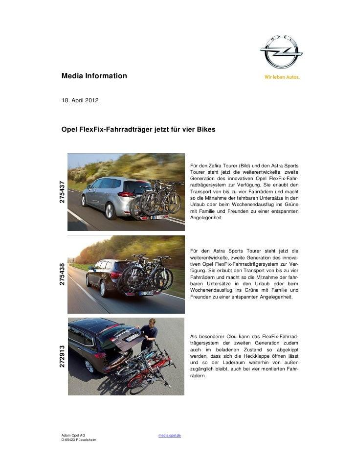 Media Information  18. April 2012  Opel FlexFix-Fahrradträger jetzt für vier Bikes                                        ...