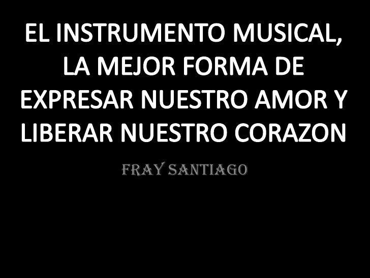 Álbum de fotografías   FRAY SANTIAGO