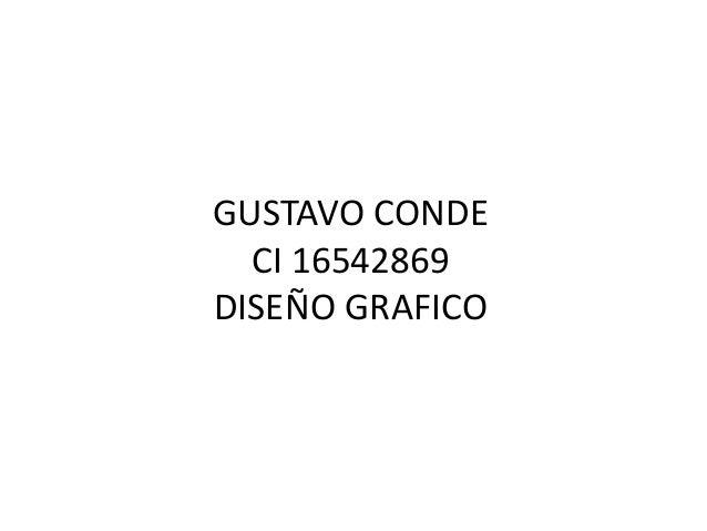GUSTAVO CONDECI 16542869DISEÑO GRAFICO