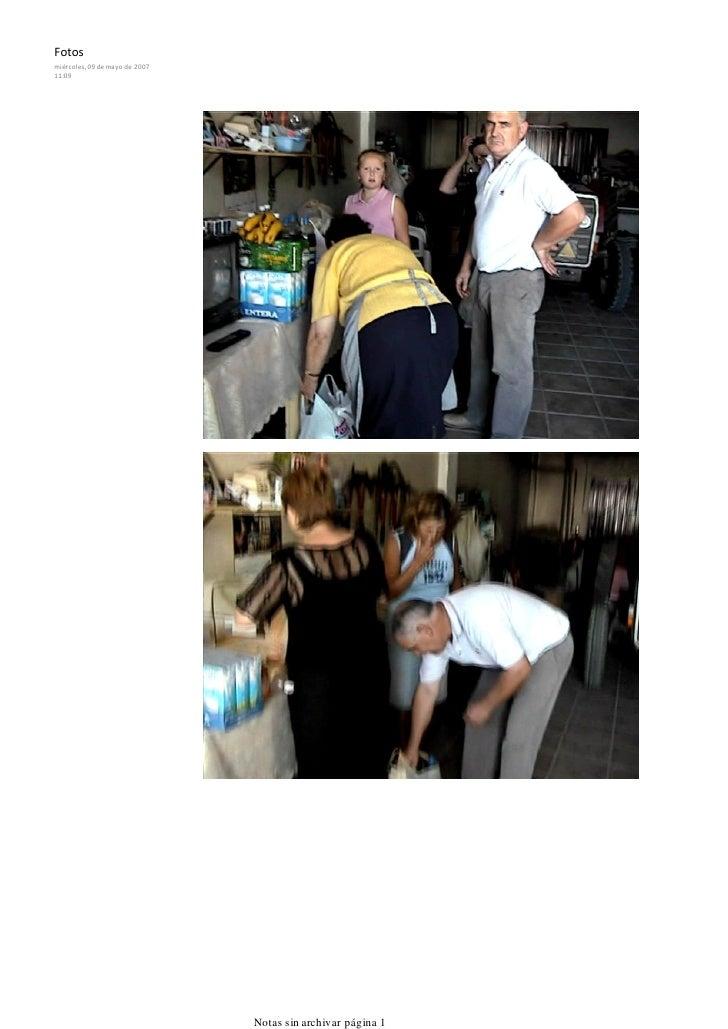 Fotos miércoles, 09 de mayo de 2007 11:09                                     Notas sin archivar página 1
