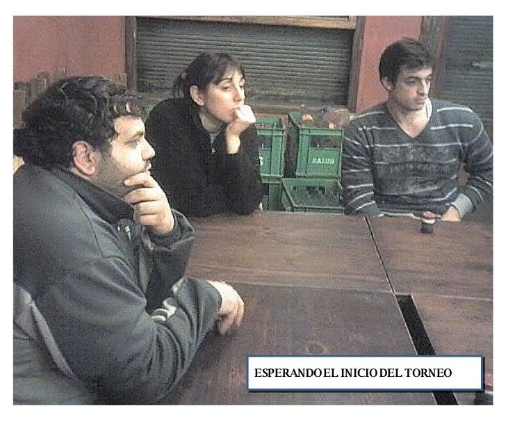 ESPERANDO EL INICIO DEL TORNEO