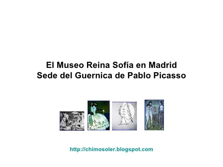 El Museo Reina Sofía en Madrid Sede del Guernica de Pablo Picasso http://chimosoler.blogspot.com