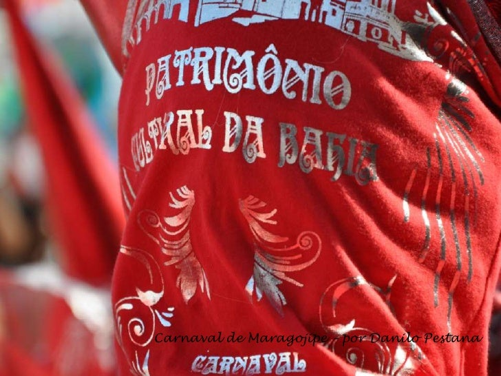 Carnaval de Maragojipe– por Danilo Pestana<br />