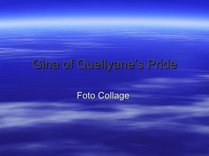 Gina of Quellyane's Pride Foto Collage