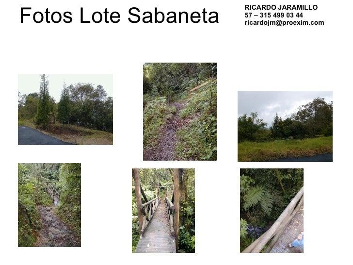 Fotos Lote Sabaneta RICARDO JARAMILLO 57 – 315 499 03 44 [email_address]