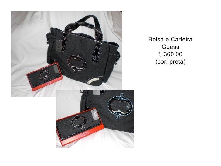 Bolsa e Carteira Guess $ 360,00 (cor: preta)