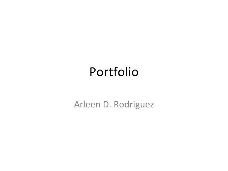Portfolio Arleen D. Rodriguez