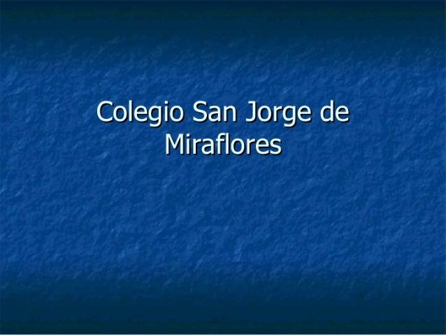 Colegio San Jorge de Miraflores