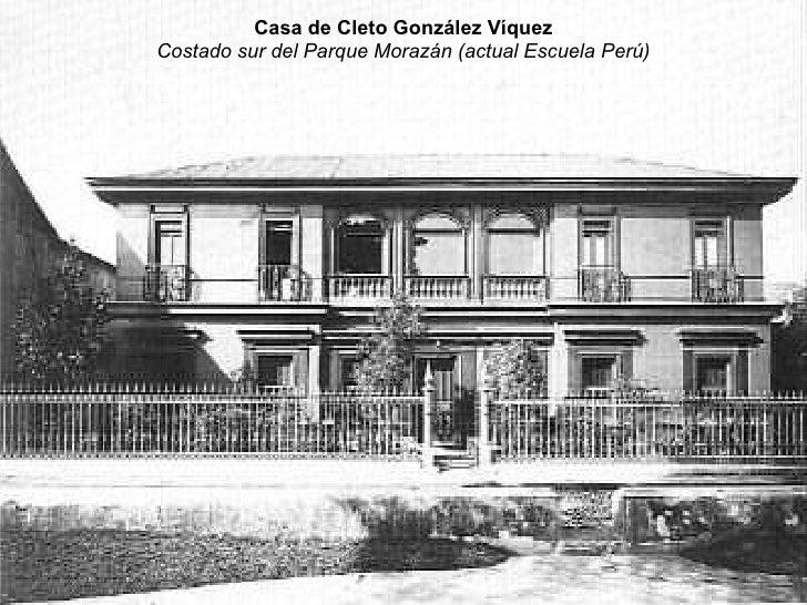 Casa de don Cleto González Víquez, actual Escuela de Perú. | Mi ...