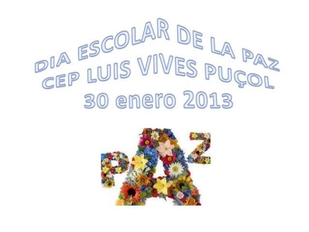 DIA ESCOLAR DE LA PAZ 2013