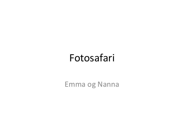 Fotosafari Emma og Nanna