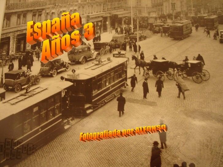 España Años 30 Fotografiada por ALFONSO