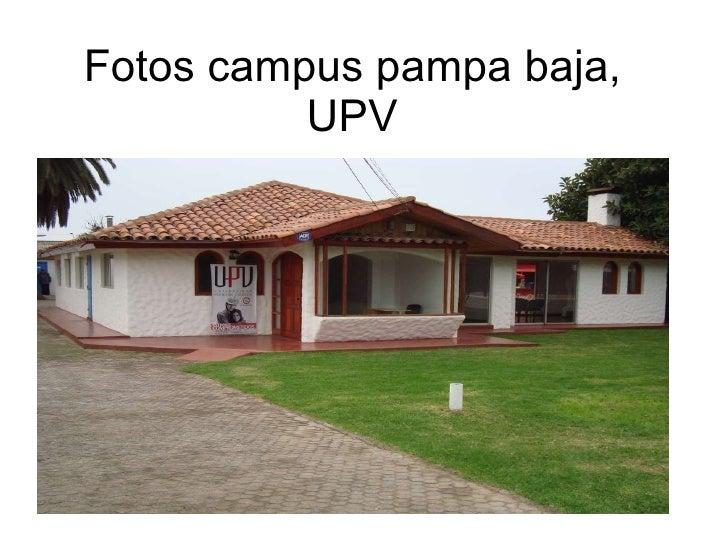 Fotos campus pampa baja, UPV
