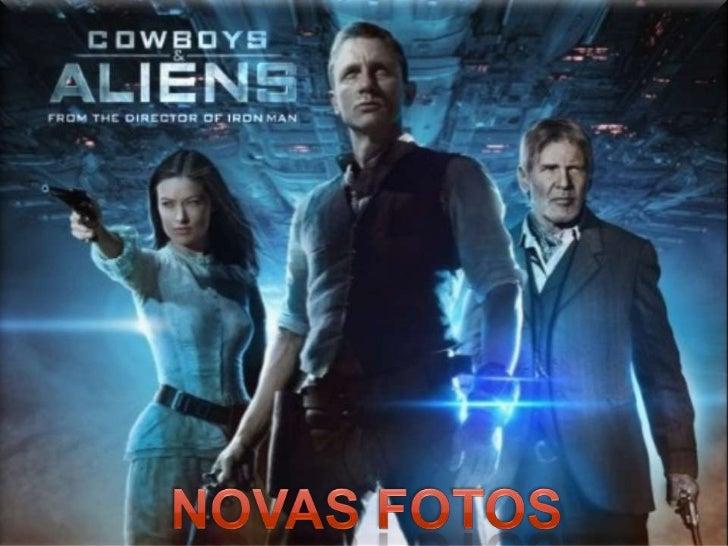 DUELO DE FILMES<br />FOTOS CAWBOYS E ALIENS <br />DUELO DE FILMES<br />NOVAS FOTOS<br />