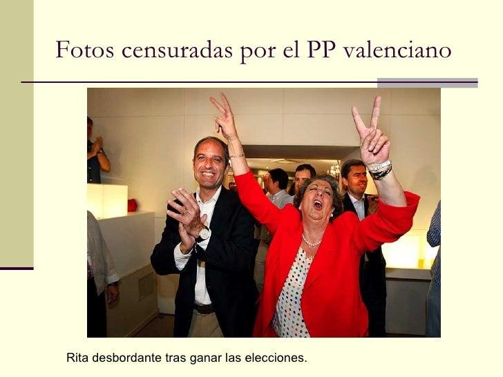 Fotos censuradas por el PP valenciano   Rita desbordante tras ganar las elecciones.