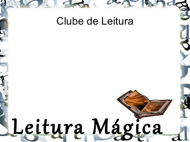 Clube de Leitura Leitura Mágica