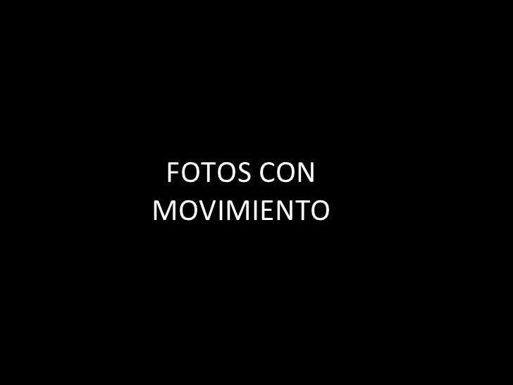 Fotos com movimento