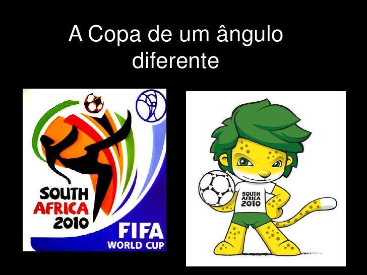 A Copa de um ângulo diferente<br />