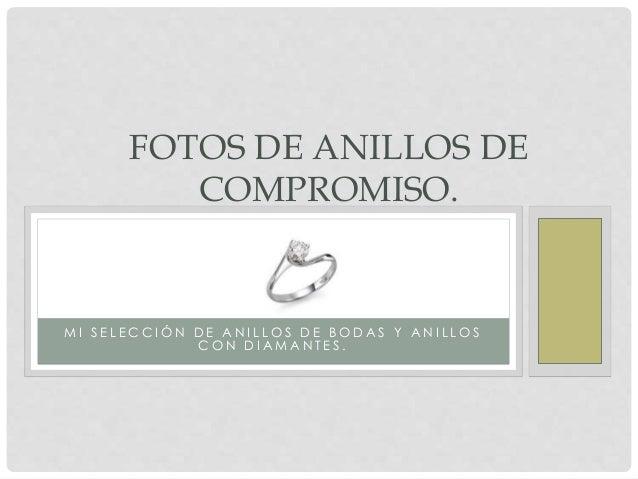 Fotos de anillos de compromiso fuera de lo com n for Fuera de lo comun