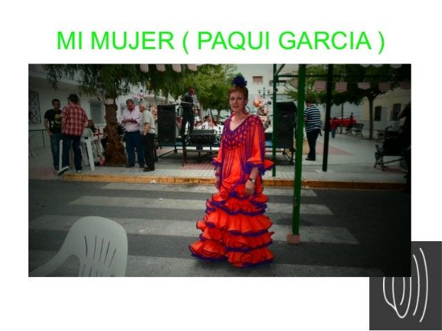 MI MUJER ( PAQUI GARCIA )