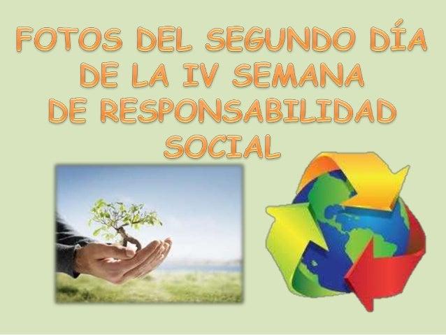 """APOYANDO EN LA SEMANA DE RESONSABILIDAD SOCIAL EN EL LOCAL """"CAMARA DEL COMERCIO"""", SED UNDO DIA DEL CONGRESO."""