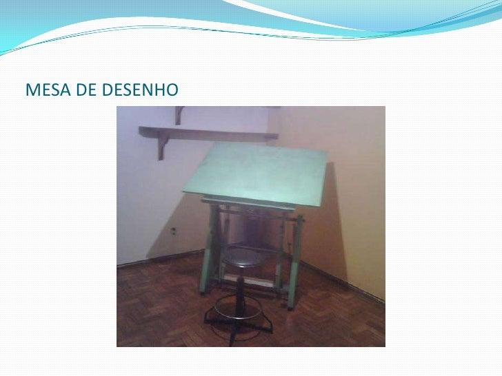 MESA DE DESENHO<br />