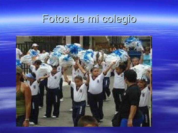 Fotos de mi colegio
