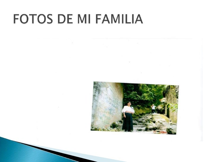 FOTOS DE MI FAMILIA <br />