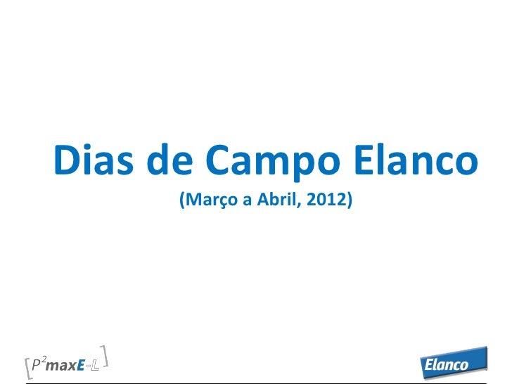 Dias de Campo Elanco     (Março a Abril, 2012)